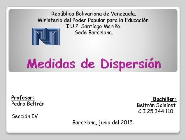 República Bolivariana de Venezuela. Ministerio del Poder Popular para la Educación. I.U.P. Santiago Mariño. Sede Barcelona...