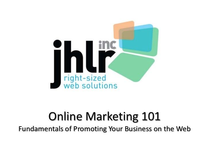 JHLR Inc -  Online Marketing 101