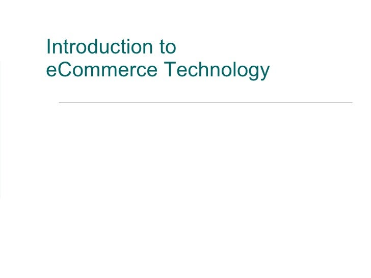 Introduction to  eCommerce Technology