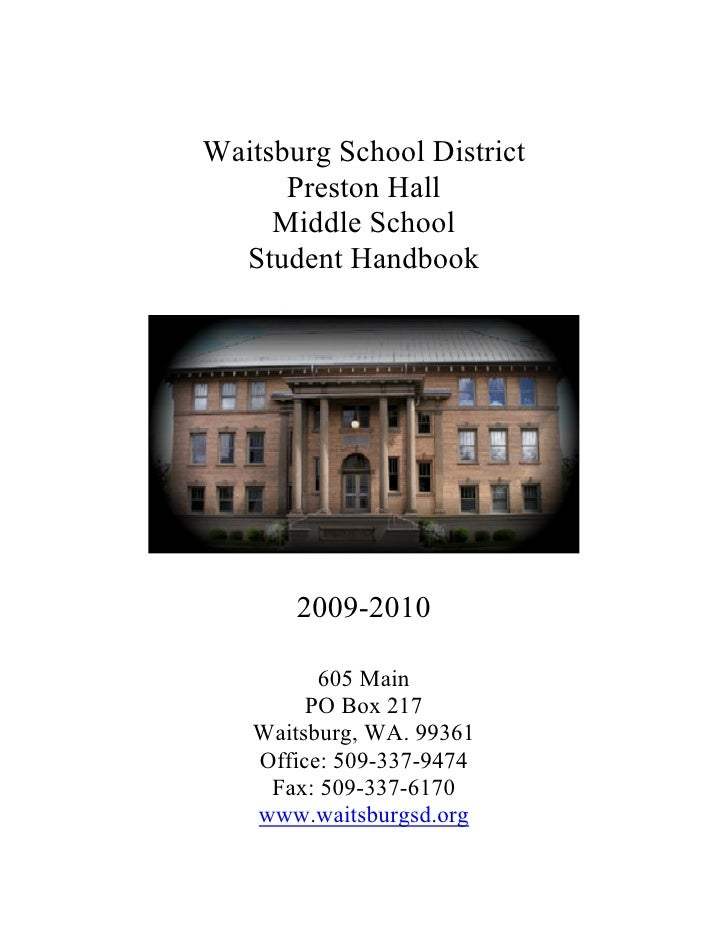 Waitsburg School District       Preston Hall      Middle School   Student Handbook            2009-2010           605 Main...