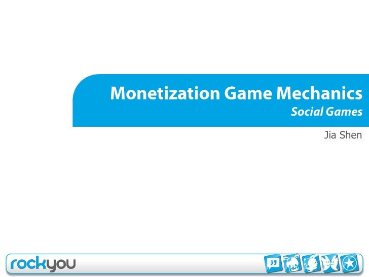 J. Shen Monetization Game Mechanics Social Developers Summit    Monetization  Game  Mechanics