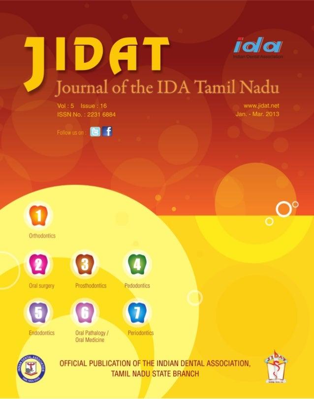 EN            TAL ASSO            Journal of the Indian Dental Association  D                   C IAINDIAN                ...