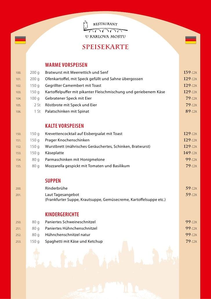 SPEISEKARTE                  Warme Vorspeisen 100.   200 g    Bratwurst mit Meerrettich und Senf                          ...