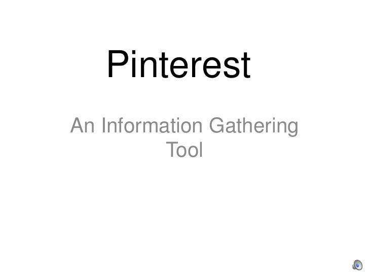 PinterestAn Information Gathering          Tool