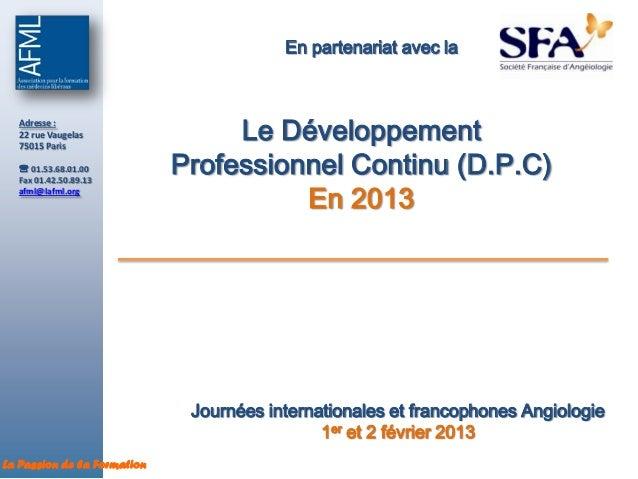 En partenariat avec la  Adresse :  22 rue Vaugelas  75015 Paris                                  Le Développement   01.53...