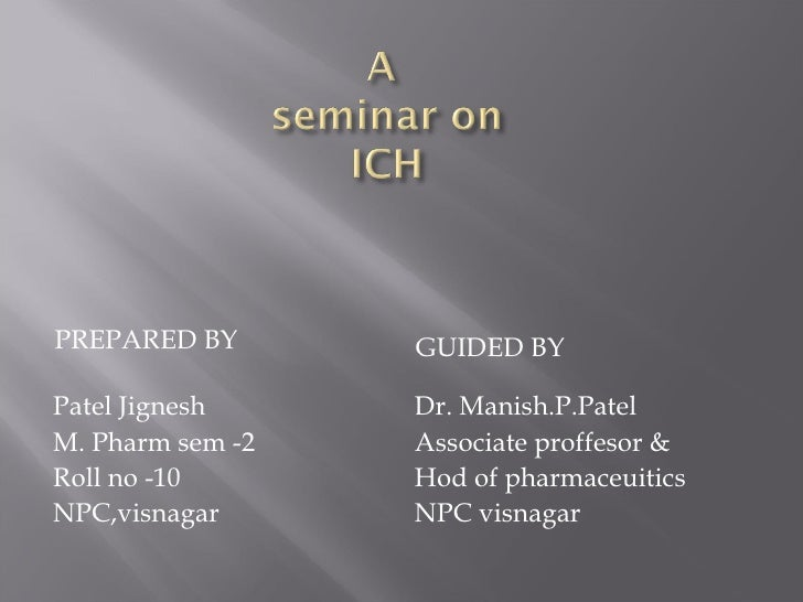 <ul><li>PREPARED BY  </li></ul><ul><li>GUIDED BY </li></ul><ul><li>Patel Jignesh  </li></ul><ul><li>M. Pharm sem -2 </li><...