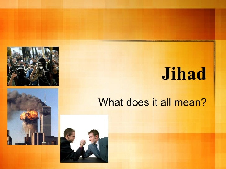 Jihad What does it all mean?