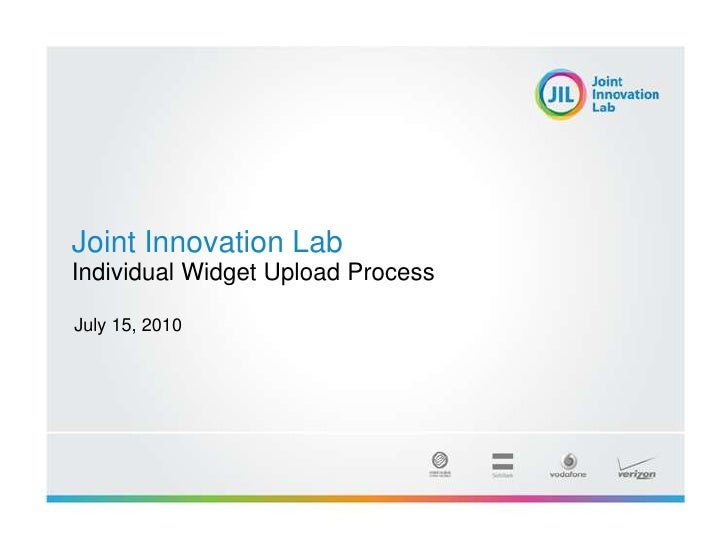 Joint Innovation Lab<br />Individual Widget Upload Process<br />