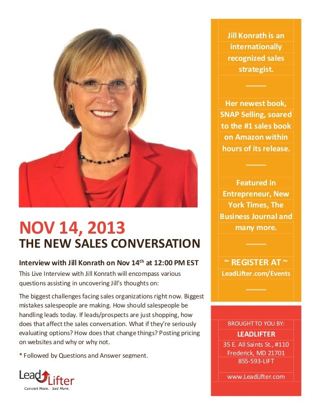 Jill Konrath is an internationally recognized sales strategist.  Her newest book, SNAP Selling, soared to the #1 sales boo...
