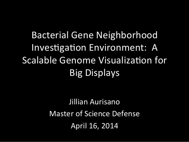 Bacterial  Gene  Neighborhood   Inves5ga5on  Environment:    A   Scalable  Genome  Visualiza5on  for ...