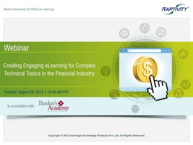 Webinar - Creating Engaging eLearning for Complex Technical Topics in the Financial Industry