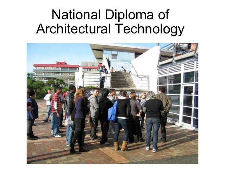 the National Diploma of Architectural Technology (Jim Cornes)