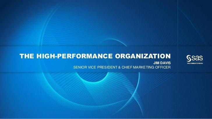 THE HIGH-PERFORMANCE ORGANIZATION                                                                                         ...