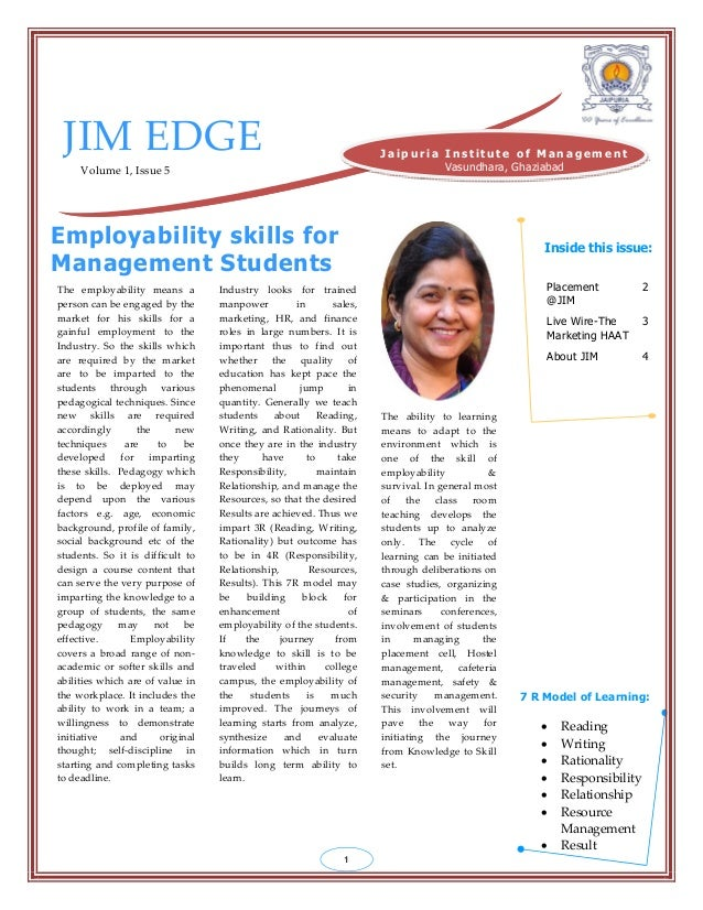 JIM EDGE Volume 1, Issue 5 The employability means a person can be engaged by the market for his skills for a gainful empl...
