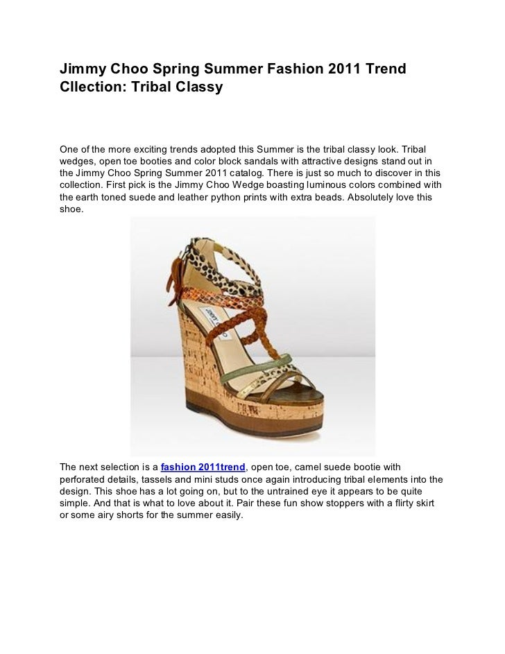 Jimmy Choo Spring Summer Fashion 2011 TrendCllection: Tribal ClassyOne of the more exciting trends adopted this Summer is ...