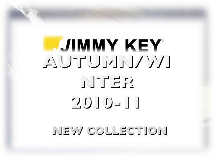 Jimmy key aw 2010 11 tanitim & sunum