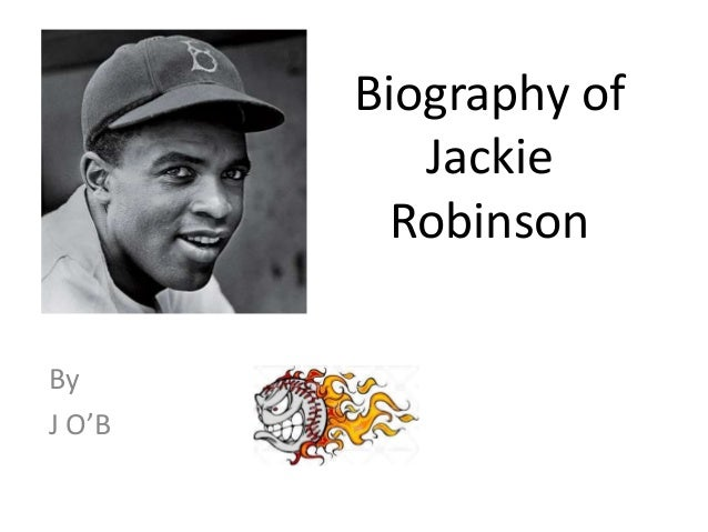 a biography of a slave jackie robinson Free jackie robinson papers, essays biography of jackie robinson - on he had a grandfather that was a slave, jackie's dad was a sharecropper.
