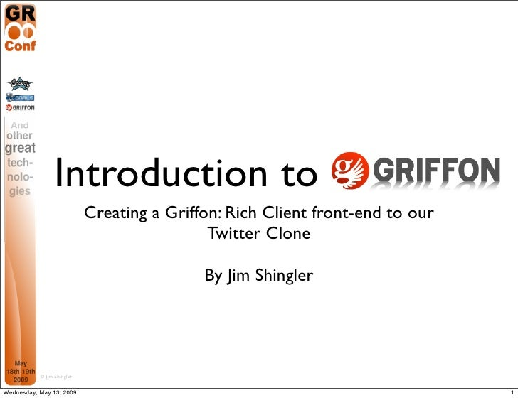 Introduction to                             Creating a Griffon: Rich Client front-end to our                              ...