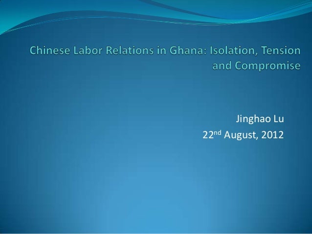 Chinese labor relations in Ghana