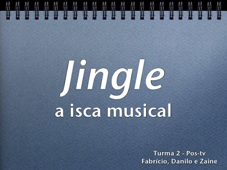 Jingle - a isca musical
