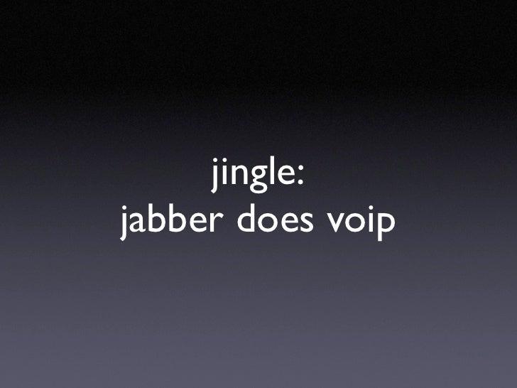 jingle: jabber does voip