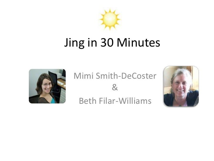 Jing in 30 Minutes Mimi Smith-DeCoster           &  Beth Filar-Williams