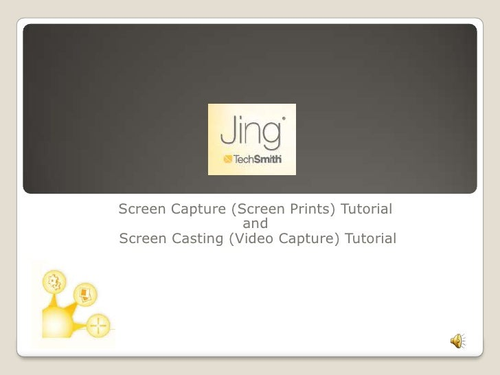 Jing Screen Captures And Screen Casts