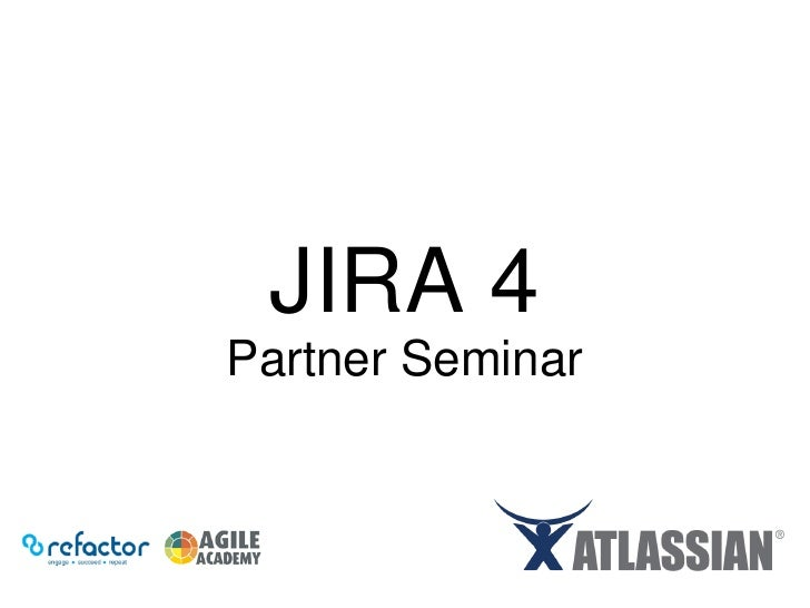 JIRA 4 Partner Seminar