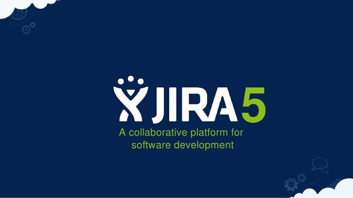 5A collaborative platform for   software development