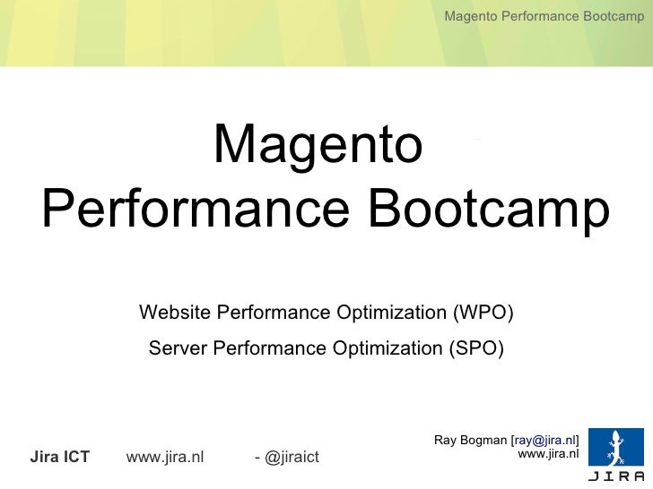 Magento Performance Bootcamp