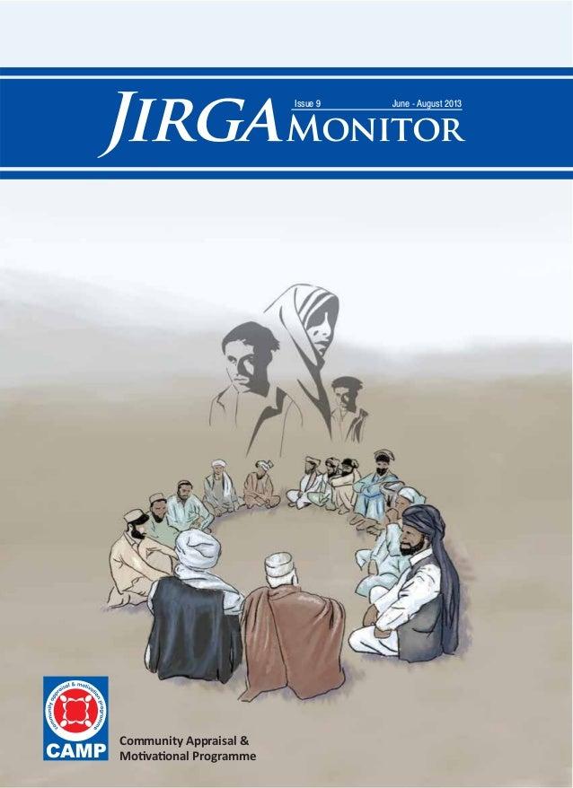 JirgaMonitor June - August 2013Issue 9 Community Appraisal & Motivational Programme