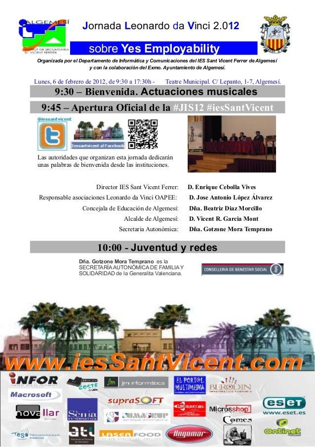 Jornada Leonardo da Vinci 2.012  sobre Yes Employability Organizada por el Departamento de Informática y Comunicaciones de...