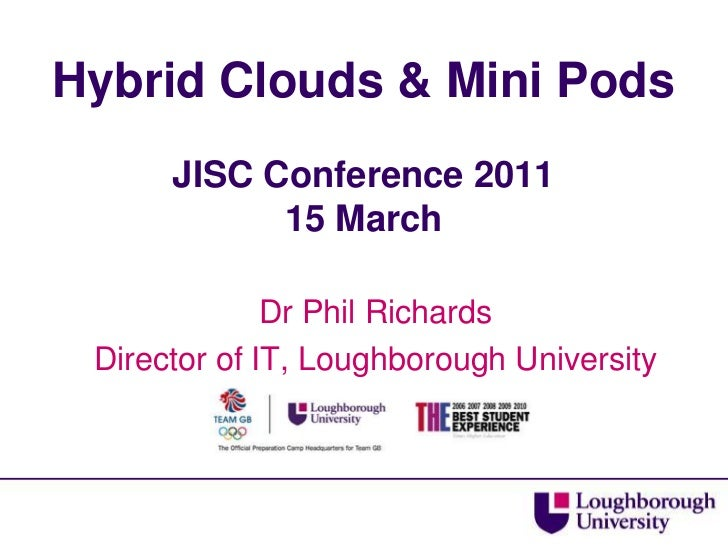 Jisc11 Cloud Solutions Phil Richards