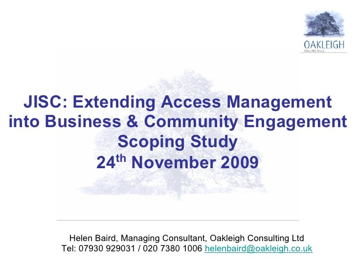 JISC: Extending Access Management into Business & Community Engagement              Scoping Study              th         ...
