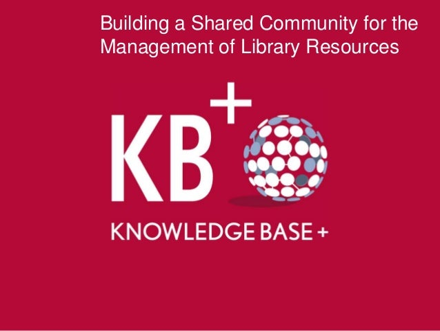 Building a Shared Community for theManagement of Library Resources