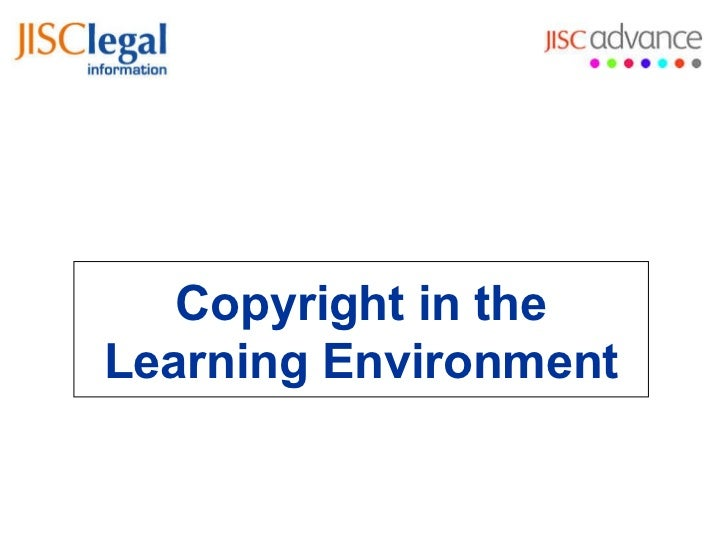 Jisc Legal Copyright in Learning Environment