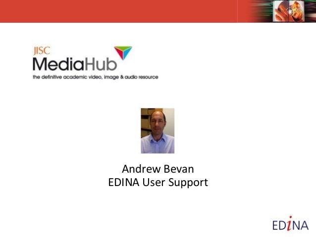 Andrew BevanEDINA User Support