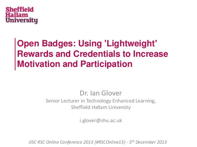 Open Badges: Using 'Lightweight' Rewards and Credentials to Increase Motivation and Participation