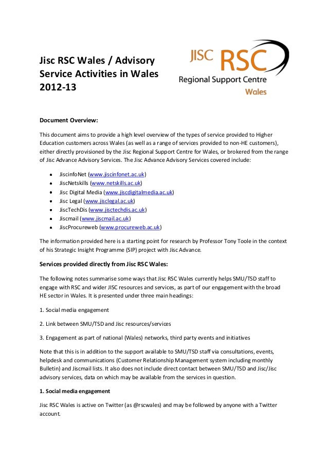 Jisc RSC Wales / AdvisoryService Activities in Wales2012-13Document Overview:This document aims to provide a high level ov...