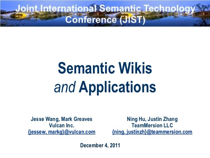 Jist tutorial   semantic wikis and applications