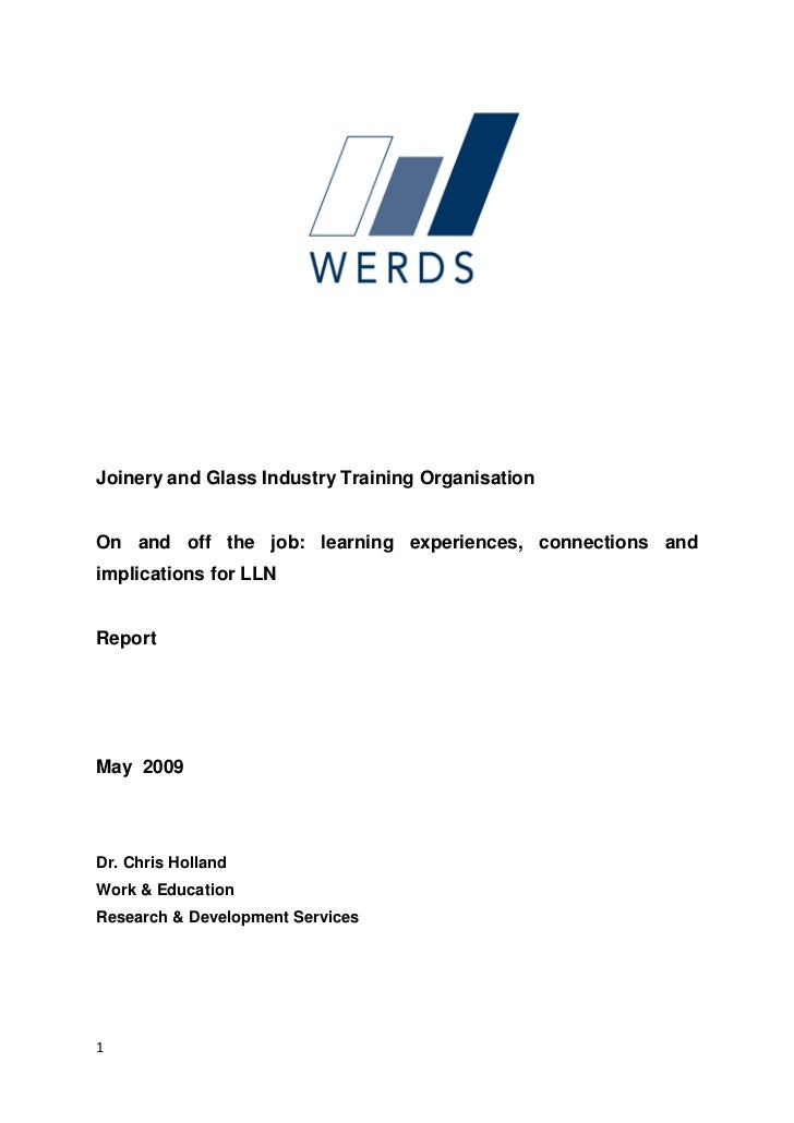 Joinery and Glass Industry Training OrganisationOn and off the job: learning experiences, connections andimplications for ...