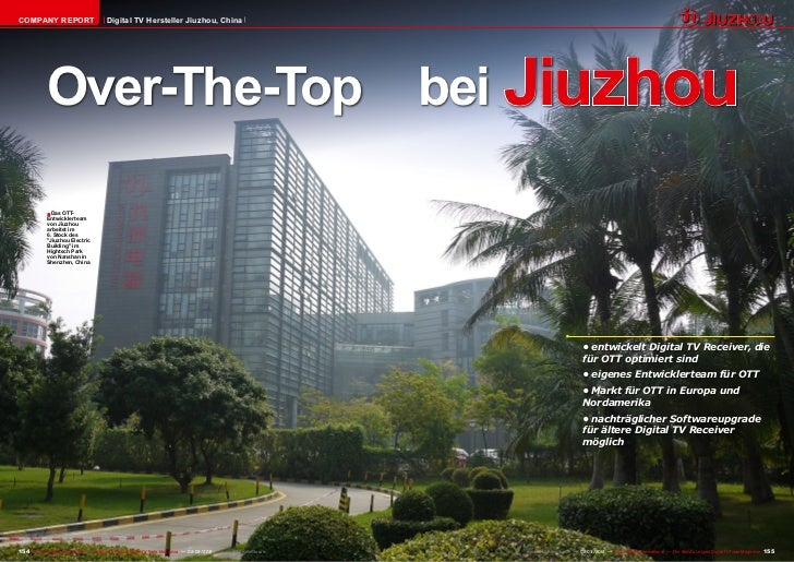 COMPANY REPORT                            Digital TV Hersteller Jiuzhou, China             Over-The-Top                   ...