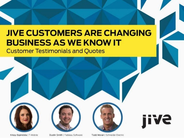 Jive Customers Are Changing Business As We Know It
