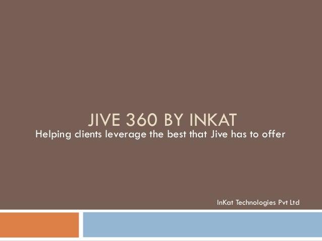 JIve 360 by InKat