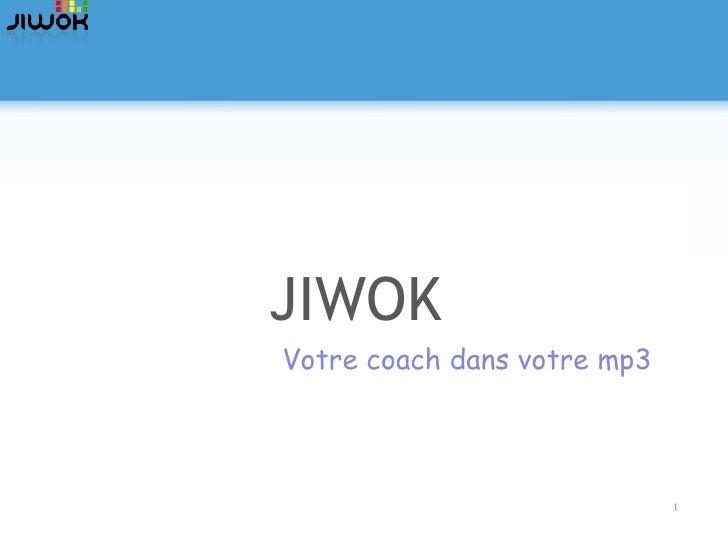 JIWOK Votre coach dans votre mp3