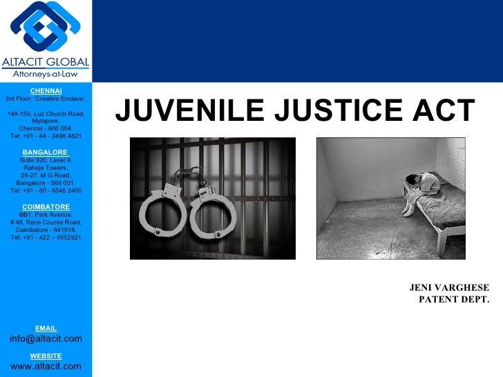 CHENNAI                                 JUVENILE JUSTICE ACT3rd Floor, 'Creative Enclave',148-150, Luz Church Road,       ...