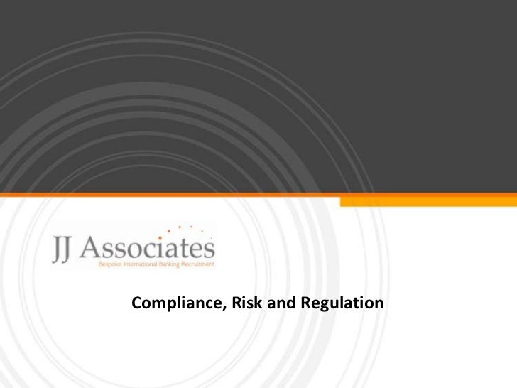 Compliance, Risk and Regulation