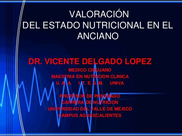 Valoracion del estado nutricional en el paciente anciano - Comedor compulsivo tratamiento ...