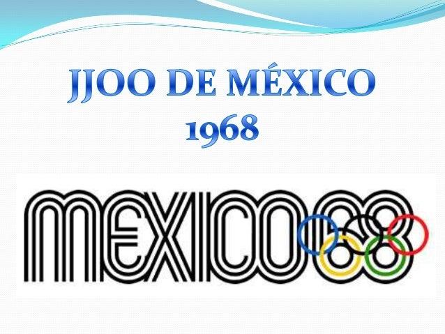 Los Juegos Olímpicos de México 1968, oficialmente conocidos como los Juegos de la XIX Olimpiada, fueron un evento multide...