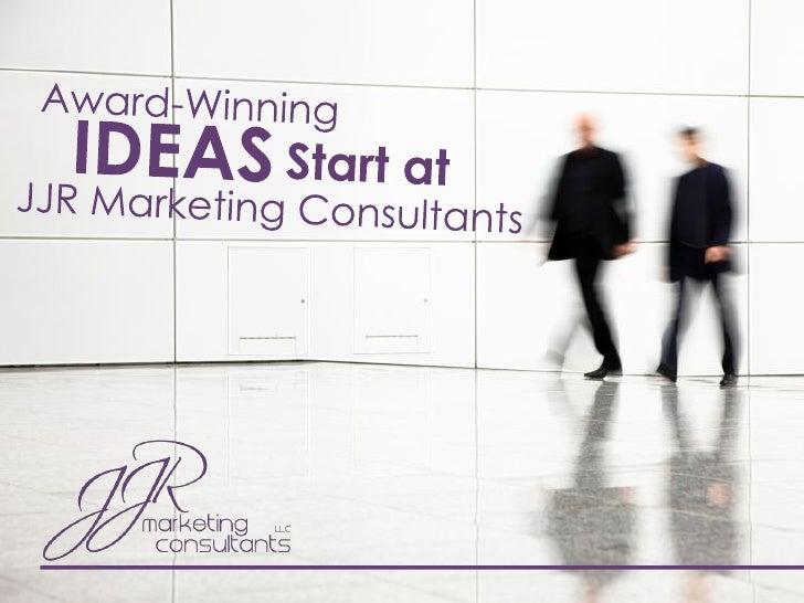 JJR Marketing Presentation